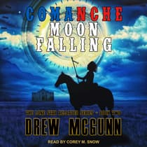 Comanche Moon Falling by Drew McGunn audiobook
