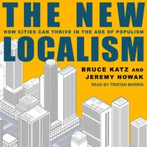 The New Localism by Bruce Katz audiobook