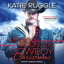 Rocky Mountain Cowboy Christmas by Katie Ruggle audiobook