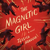 The Magnetic Girl by Jessica Handler audiobook