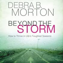 Beyond the Storm by Debra B. Morton audiobook