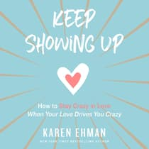 Keep Showing Up by Karen Ehman audiobook
