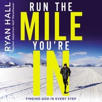 Run the Mile You're In by Ryan Hall audiobook