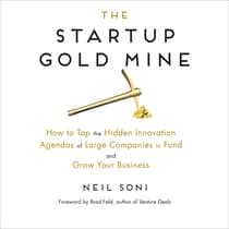 The Startup Gold Mine by Neil Soni audiobook