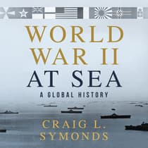 World War II at Sea by Craig L. Symonds audiobook