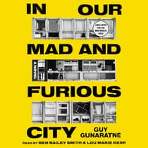 In Our Mad and Furious City by Guy Gunaratne audiobook