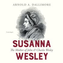 Susanna Wesley by Arnold A. Dallimore audiobook