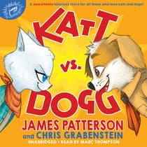 Katt vs. Dogg by James Patterson audiobook