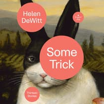 Some Trick by Helen DeWitt audiobook