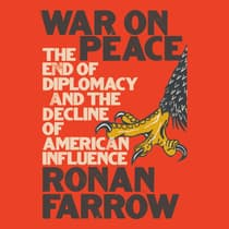 War on Peace by Ronan Farrow audiobook