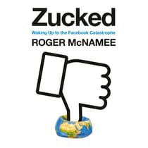Zucked by Roger McNamee audiobook