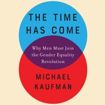 The Time Has Come by Michael Kaufman audiobook