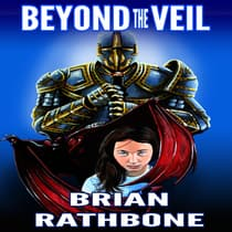 Beyond the Veil by Brian Rathbone audiobook