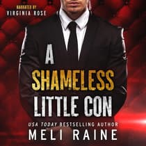 A Shameless Little Con (Shameless #1) by Meli Raine audiobook