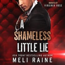 A Shameless Little Lie (Shameless #2) by Meli Raine audiobook