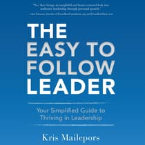 The Easy to Follow Leader by Kris Mailepors audiobook