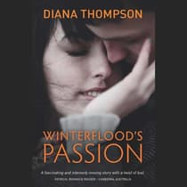 Winterflood's Passion by Diana Thompson audiobook