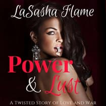 Power & Lust by LaSasha Flame audiobook