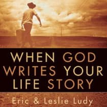 When God Writes Your Life Story by Leslie Ludy audiobook