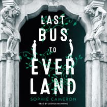 Last Bus to Everland by Sophie Cameron audiobook