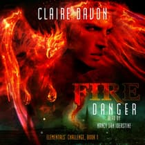 Fire Danger by Claire Davon audiobook