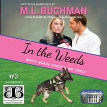 In the Weeds by M. L. Buchman audiobook