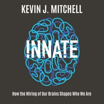 Innate by Kevin J. Mitchell audiobook