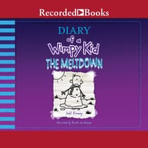 Diary of a Wimpy Kid: The Meltdown by Jeff Kinney audiobook