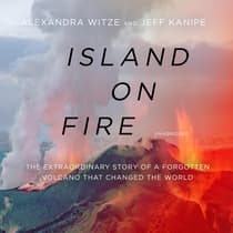 Island on Fire by Alexandra Witze audiobook