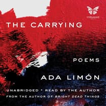 The Carrying by Ada Limón audiobook