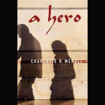 A Hero by Charlotte Mendel audiobook