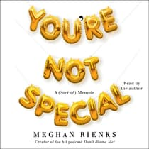 You're Not Special by Meghan Rienks audiobook