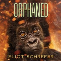 Orphaned by Eliot Schrefer audiobook