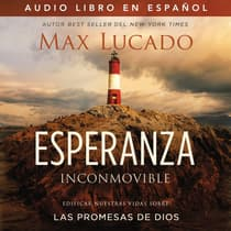 Esperanza inconmovible by Max Lucado audiobook