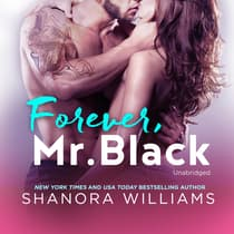 Forever, Mr. Black by Shanora Williams audiobook