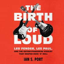 The Birth of Loud by Ian S. Port audiobook