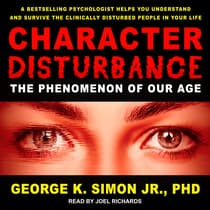 Character Disturbance by George K. Simon audiobook