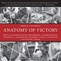 Anatomy of Victory by John D. Caldwell audiobook