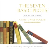 The Seven Basic Plots by Christopher Booker audiobook