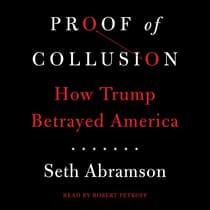 Proof of Collusion by Seth Abramson audiobook
