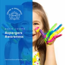 Aspergers Awareness by Centre of Excellence audiobook