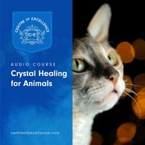Crystal Healing for Animals by Centre of Excellence audiobook