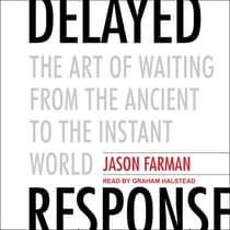 Delayed Response by Jason Farman audiobook