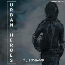 Urban Heroes by T.J. Lockwood audiobook