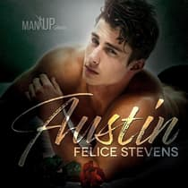 Austin by Felice Stevens audiobook
