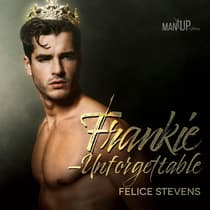 Frankie—Unforgettable by Felice Stevens audiobook