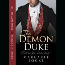 The Demon Duke by Margaret Locke audiobook