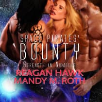 Space Pirates' Bounty by Mandy M. Roth audiobook