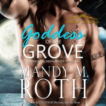 Goddess of the Grove by Mandy M. Roth audiobook