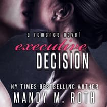Executive Decision by Mandy M. Roth audiobook